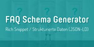 FAQ Schema Fragen Antworten Rich Snippet Generator